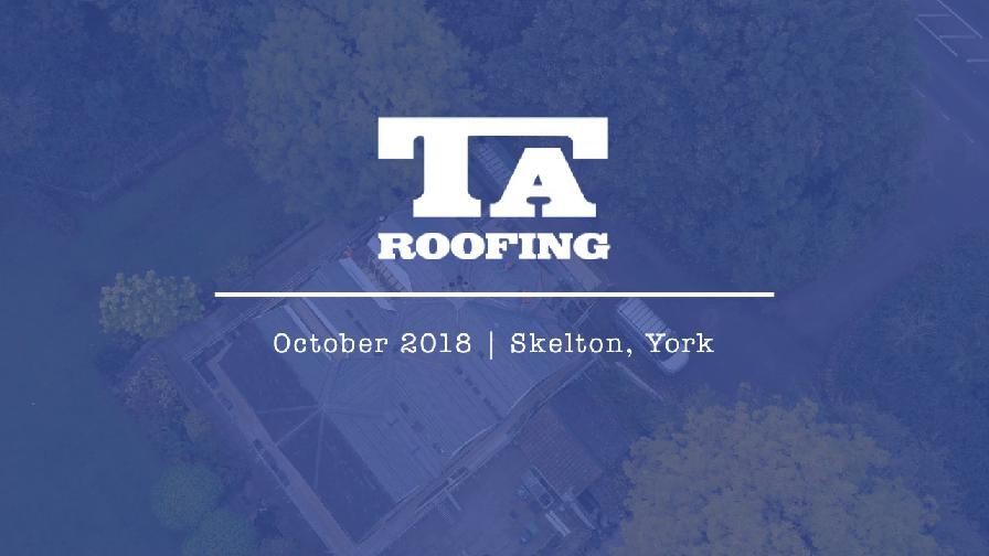 Roofers York | Drone Video  | TA Roofing